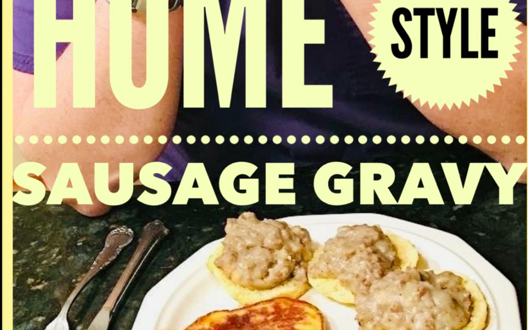 Our Favorite Sausage Gravy Recipe